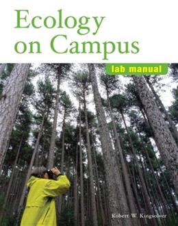 Ecology on Campus, by Kingsolver, Lab Manual 9780805382143