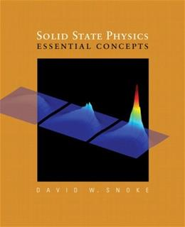 Solid State Physics: Essential Concepts, by Snoke 9780805386646