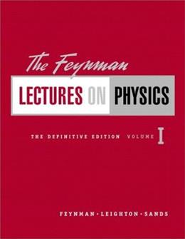 Feynman Lectures on Physics: The Definitive Edition, by Feynman, 2nd Edition, Volume 1 9780805390469