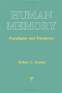 Human Memory: Paradigms and Paradoxes (Cognitive Science) 9780805809978