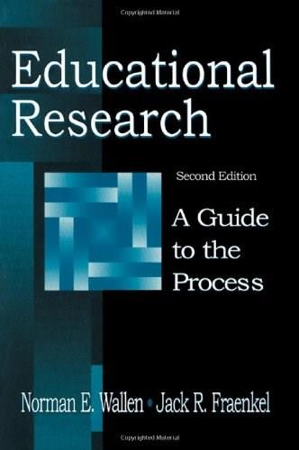 Educational Research:  A Guide to the Process, by Wallen, 2nd Edition 9780805832808