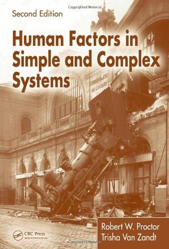 Human Factors in Simple and Complex Systems, by Proctor, 2nd Edition 9780805841190