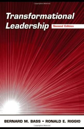 Transformational Leadership, by Bass, 2nd Edition 9780805847628