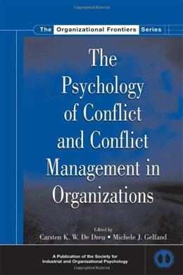 Psychology of Conflict and Conflict Managment in Organizations, by De Dreu 9780805855166