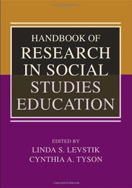Handbook of Research on Social Studies Education, by Levstik 9780805855364