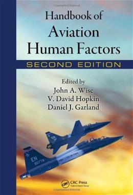 Handbook of Aviation Human Factors, by Wise, 2nd Edition 9780805859065