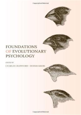 Foundations of Evolutionary Psychology, by Crawford, 2nd Edition 9780805859577