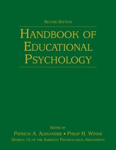 Handbook of Educational Psychology, by Alexander, 2nd Edition 9780805859713