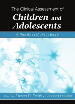 Clinical Assessment of Children And Adolescents: A Practitioner