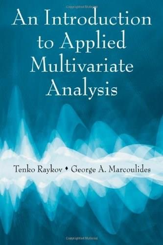 Introduction To Applied Multivariate Analysis, by Raykov 9780805863758