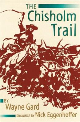 The Chisholm Trail Reissue 9780806115368