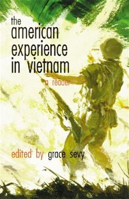 The American Experience in Vietnam: A Reader 9780806123905