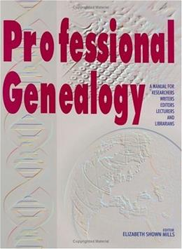 Professional Genealogy 9780806316482