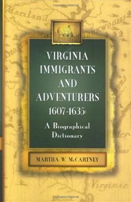 Virginia Immigrants and Adventurers 1607-1635 9780806317748