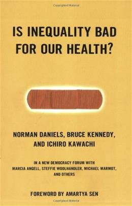 Is Inequality Bad For Our Health? (New Democracy Forum) 1 9780807004470