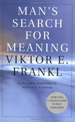 Mans Search for Meaning, by Frankl 9780807014271