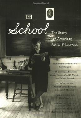 School: The Story of American Public Education, by Mondale 9780807042212