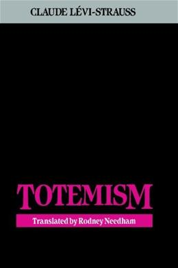 Totemism, by Levi-Strauss 9780807046715