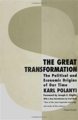 Great Transformation: The Political and Economic Origins of Our Time, by Polanyi, 2nd Edition 9780807056431