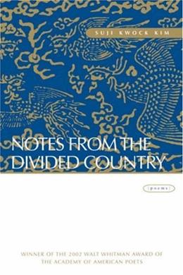 Notes from the Divided Country: Poems First Edit 9780807128732