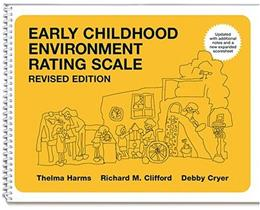 Early Childhood Environment Rating Scale, by Harms, Revised Edition 9780807745496