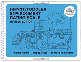 Infant Toddler Environment Rating Scale, by Harms, Revised Edition 9780807746400