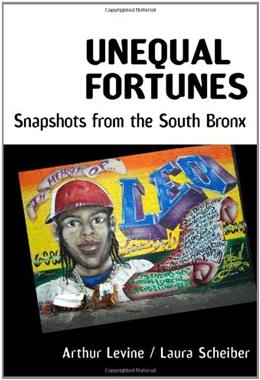 Unequal Fortunes: Snapshots from the South Bronx, by Levine 9780807750759