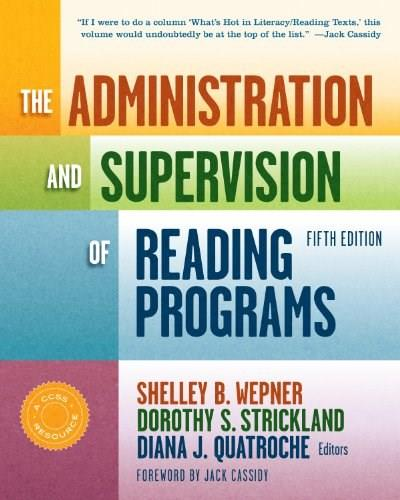 Administration and Supervision of Reading Programs, by Wepner, 5th Edition 9780807754801