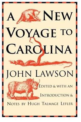 New Voyage to Carolina, by Lawson 9780807841266
