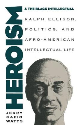 Heroism and the Black Intellectual, by Watts 9780807844779