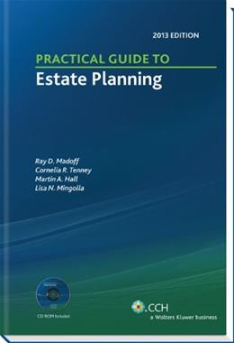 Practical Guide to Estate Planning, by Tenney, 2013 Edition BK w/CD 9780808030300