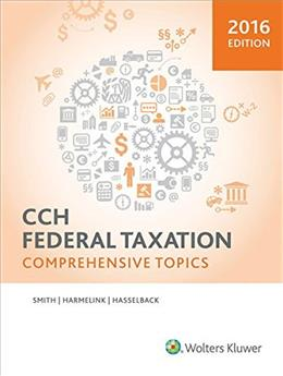Federal Taxation: Comprehensive Topics, by Harmelink 9780808040712