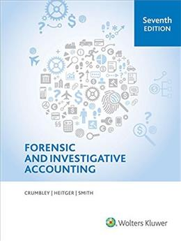 Forensic and Investigative Accounting (7th Edition) 9780808040736