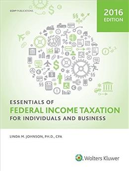 Essentials of Federal Income Taxation for Individuals and Business, by Johnson 9780808041566