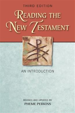 Reading the New Testament: An Introduction, by Perkins, 3rd Revised and Updated Edition 9780809147861