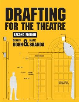 Drafting for the Theatre, by Dorn, 2nd Edition 9780809330379