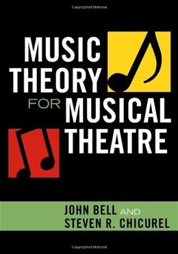 Music Theory for Musical Theatre, by Bell 9780810859012