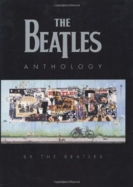 Beatles Anthology, by Beatles 9780811836364