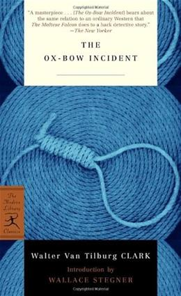 Ox Bow Incident, by Clark 9780812972580