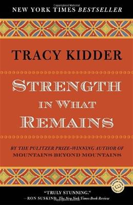 Strength in What Remains, by Kidder 9780812977615