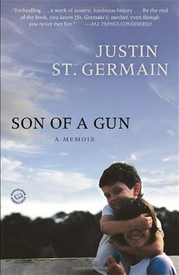 Son of a Gun: A Memoir, by Germain 9780812980745