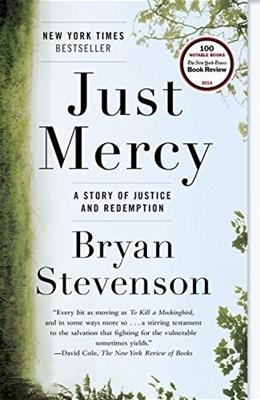 Just Mercy: A Story of Justice and Redemption, by Stevenson 9780812984965