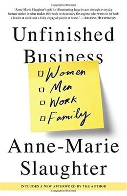 Unfinished Business: Women Men Work Family 9780812984972