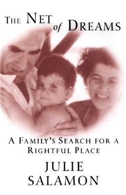 The Net of Dreams: A Familys Search for a Rightful Place 9780812991697