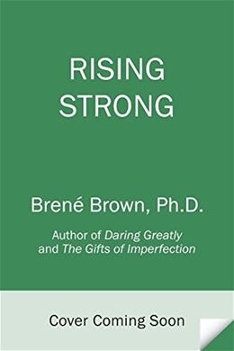 Rising Strong, by Brown 9780812995824