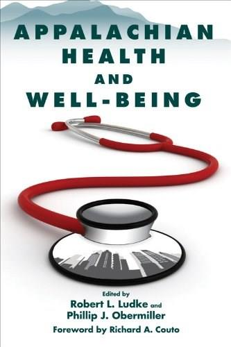 Appalachian Health and Well-Being, by Ludke 9780813135861