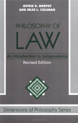 Philosophy of Law: An Introduction to Jurisprudence, by Murphy 9780813308487