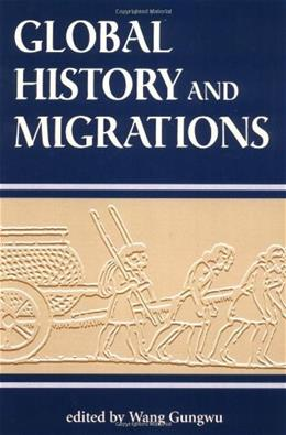 Global History and Migrations, by Wang 9780813331249