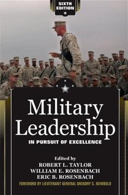 Military Leadership: In Pursuit of Excellence, by Taylor 9780813344393
