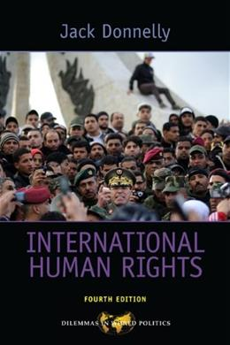 International Human Rights, by Donnelly, 4th Edition 9780813345017